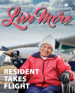 """Winter 2021 """"Live More"""" Senior Living Magazine of Cedar Community -"""