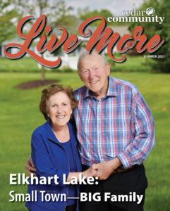 Live More Magazine Summer 2021, Cedar Community - West Bend